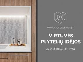 Virtuvės plytelių idėjos: 100 kart geriau nei Metro